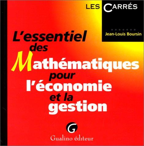 L'essentiel des mathématiques pour l'économie et la gestion