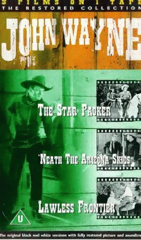 the-star-packer-neath-the-arizona-skies-the-lawless-frontier-vhs-1935