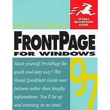 FRONTPAGE 1997 WINDOWS: VISL QUICKSTART GD (Visual QuickStart Guides)