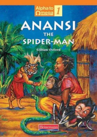 Anansi the spider-man : From tiger to Anansi from Anansi the spider-man by Philip M. Sherlock