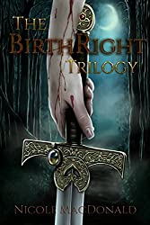 The BirthRight Trilogy Boxed Set: An Epic Fantasy Romance with Kickass Heroines (Books 1-3)