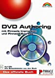 DVD-Authoring. Mit Pinnacle Impression DVD SE/pro und Pinnacle Express