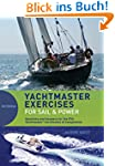 Yachtmaster Exercises for Sail and Po...