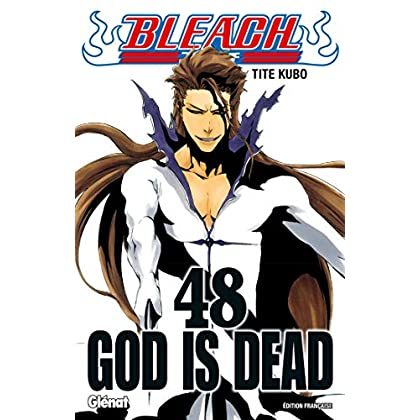 Bleach - Tome 48: God is dead