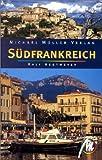 Südfrankreich. Reisehandbuch mit vielen praktischen Tipps -