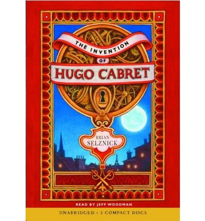 [ [ [ The Invention of Hugo Cabret [With Bonus DVD] [ THE INVENTION OF HUGO CABRET [WITH BONUS DVD] ] By Selznick, Brian ( Author )May-01-2007 Compact Disc