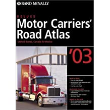 Motor Carriers' Road Atlas (Rand Mcnally Motor Carriers' Road Atlas Deluxe Edition)