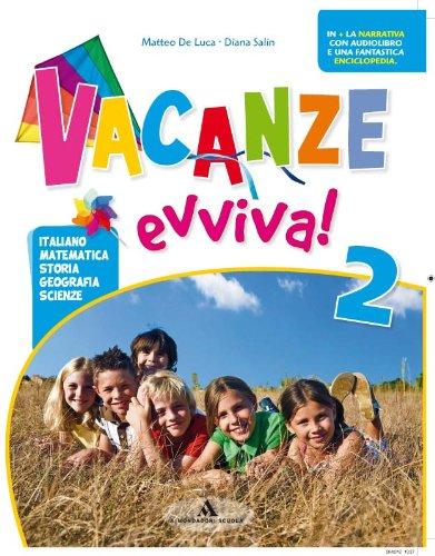 Vacanze evviva! Con Piccola enciclopedia della savana-Piccolo gnu. Per la 2ª classe elementare