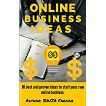 Online business ideas: best and proven passive/fast income ideas for beginners/students from home with no investment.: Best methods for starting online business with no investment (English Edition)