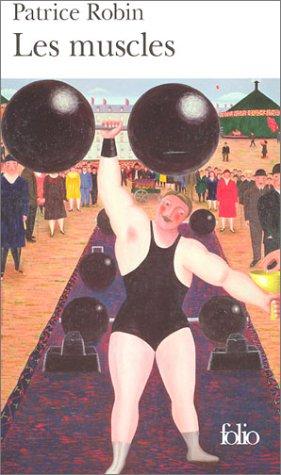 Les Muscles (Folio) par Patrice Robin