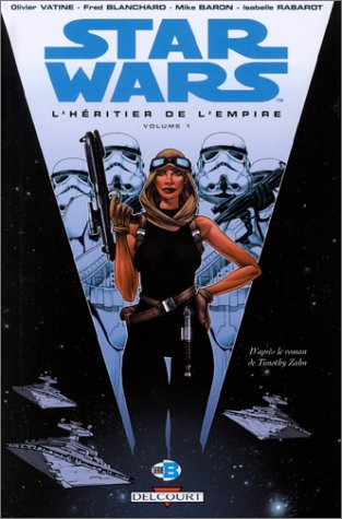 Star Wars : L'Héritier de l'Empire, tome 1