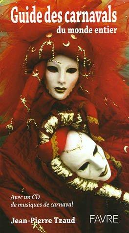 """<a href=""""/node/2599"""">Guide des carnavals du monde entier</a>"""