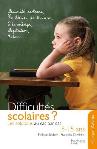 Difficults scolaires : les solutions au cas par cas (5-15 ans)