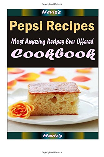 pepsi-recipes-101-delicious-nutritious-low-budget-mouth-watering-cookbook
