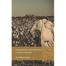 Anotaciones de América: y otros cuentos