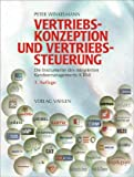 Vertriebskonzeption und Vertriebssteuerung: Die Instrumente des integrierten Kundenmanagements