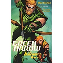 Green Arrow: The Archer's Quest by Brad Meltzer (2004-09-01)