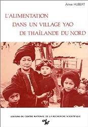 L'alimentation dans un village Yao de Thaïlande du Nord. De l'au-delà au cuisiné