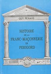 Histoire de la franc-maçonnerie en Périgord