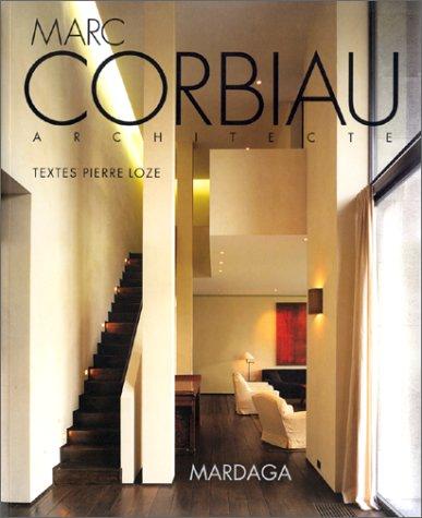 Marc Corbiau, architecte - Une œuvre si...