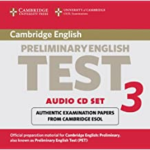Cambridge Preliminary English Test 3 Audio CD Set: Examination Papers from University of Cambridge ESOL Examinations: Examination Papers from the ... ESOL Examinations (Pet Practice Tests)