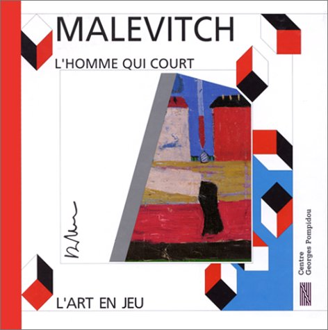 L'homme qui court: Casimir Malevitch