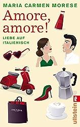 Amore, amore!: Liebe auf italienisch