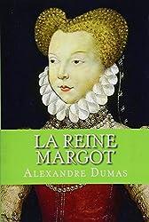 La Reine Margot (French Edition)