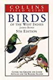 Cover of: Birds of the West Indies (Collins Field Guide) | James Bond
