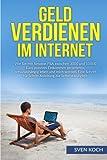 Geld verdienen im Internet: Wie Sie mit Amazon FBA zwischen 3000 und 10000 Euro passives Einkommen generieren, ortsunabhängig leben und reich werden. ... für Schritt Anleitung zur Selbstständigkeit