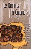 Les disciples de Cthulhu