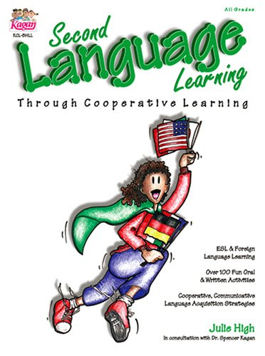 Second Language Learning: Through Cooperative Learning: 1