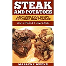Amazon marlene owens kindle store steak and potatoes easy soul food recipe and video how to make how to cook a t bone steak forumfinder Gallery