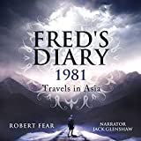 Fred's Diary 1981: Travels in Asia: Part 1: Hong Kong and Thailand