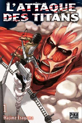 L'Attaque des Titans T01 par Hajime Isayama