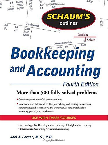 Schaum's Outline of Bookkeeping and Accounting, Fourth Edition (Schaum's Outline Series) by Lerner, Joel J., Gokarn, Rajul (2009) Paperback