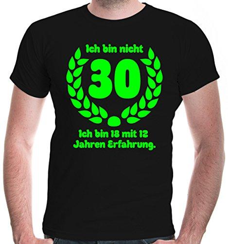 Shirt Ich bin nicht 30. Ich bin 18 mit 12 Jahren Erfahrung | Sprüche Geburtstag Geschenk | L, Schwarz ()