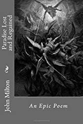 Paradise Lost and Regained by John Milton (2012-12-06)