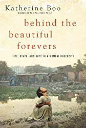 Behind the Beautiful Forevers (Enhanced Edition)