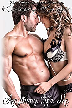 Anything Like Me (Club 24 Book 5) by [Knight, Kimberly]