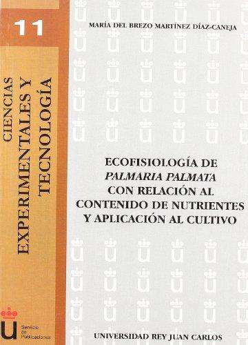 Ecofisiología De La Palmaria Palmata Con Relación