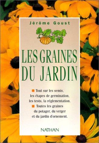 Les graines du jardin par  Jérôme Goust