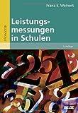 Leistungsmessungen in Schulen (Beltz Pädagogik) von Franz E. Weinert (Herausgeber) (3. Februar 2014) Taschenbuch