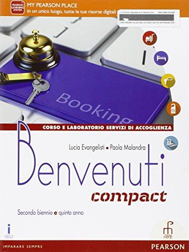 Benvenuti. Ediz. comapct. Per le Scuole superiori. Con e-book. Con espansione online