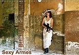 Sexy Armes (Calendrier mural 2018 DIN A3 horizontal): Les plus belles armes sexy (Calendrier mensuel, 14 Pages ) (Calvendo Personnes) [Kalender] [Apr 01, 2017] photographe, Rogma