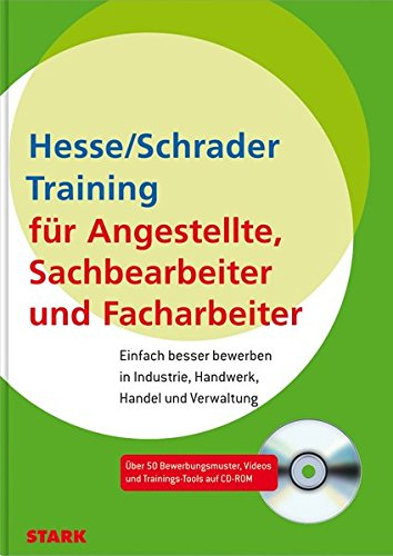 Hesse/Schrader: Training für Angestellte Sachbearbeiter und Facharbeiter in Industrie, Handwerk, Handel, Verwaltung