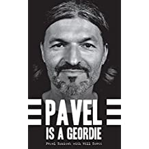 Pavel is a Geordie (English Edition)