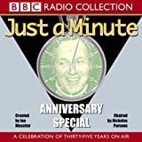 Just A Minute: Anniversary Special: A Celebration of Thirty-Five Years On Air (BBC Ra...