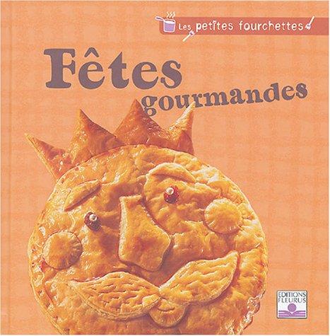 "<a href=""/node/11159"">Fêtes gourmandes</a>"