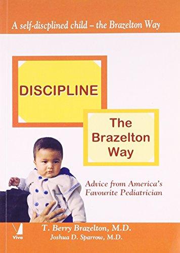 Discipline: The Brazelton Way [Paperback] [Jan 01, 2006] Joshua Sparrow